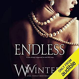 Endless                   Written by:                                                                                                                                 Willow Winters                               Narrated by:                                                                                                                                 Savannah Peachwood,                                                                                        Jacob Morgan                      Length: 5 hrs and 52 mins     1 rating     Overall 5.0