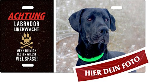 Holashirts Mallorca Hunde-Schild Labbi Achtung Labrador überwacht Blechschild eigenes Foto, Text selbst gestalten Metallschild Warnschild Türschild für innen und außen