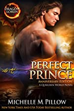 Perfect Prince: A Qurilixen World Novel (Dragon Lords Anniversary Edition)
