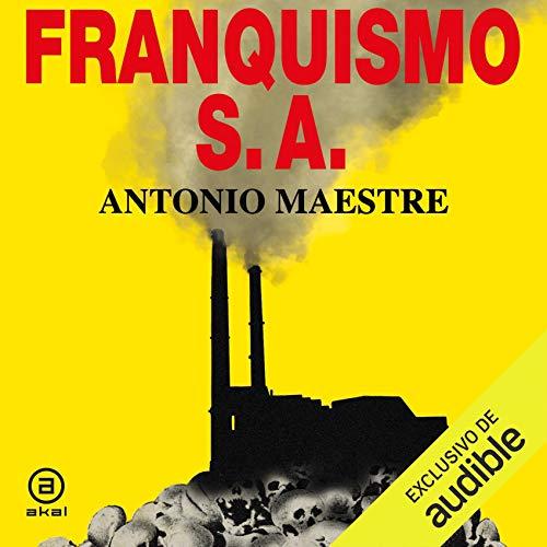 Diseño de la portada del título Franquismo S. A.