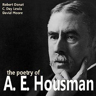 The Poetry of A. E. Housman                   By:                                                                                                                                 A. E. Housman                           Length: 25 mins     1 rating     Overall 4.0