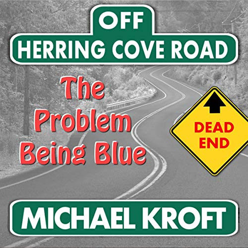 The Problem Being Blue audiobook cover art