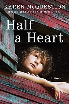 Half a Heart by [Karen McQuestion]