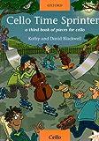 Cello Time Sprinters: A third book of pieces for cello