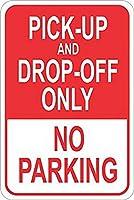 なまけ者雑貨屋 Pick Up Drop Off Only No Parking アメリカン ナンバー プレート ブリキ 看板 レトロ ヴィンテージ インテリア 雑貨