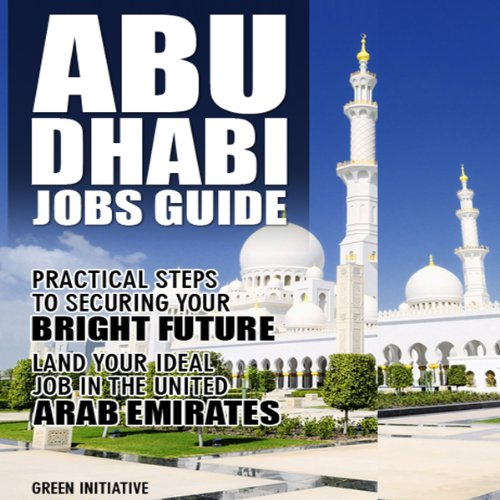 The Abu Dhabi Jobs Guide audiobook cover art