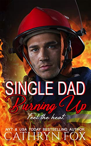 Single Dad Burning Up (English Edition)