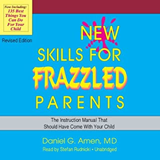 New Skills for Frazzled Parents, Revised Edition cover art