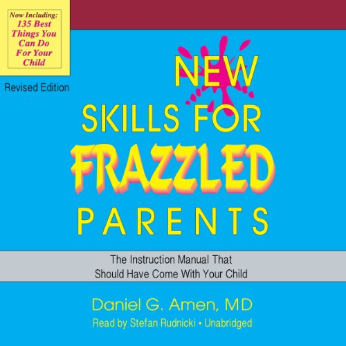 New Skills for Frazzled Parents, Revised Edition audiobook cover art