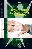 Educação em saúde: Tecnologias educacionais em foco (Portuguese Edition)