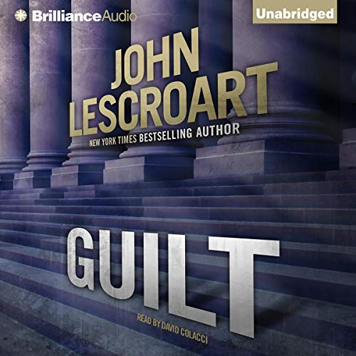 Guilt Audiobook By John Lescroart cover art