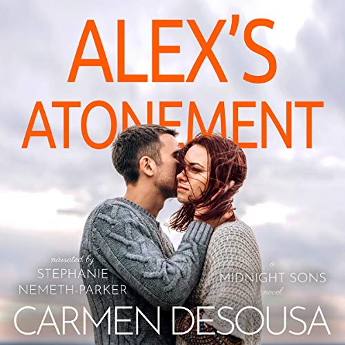 Alex's Atonement Audiobook By Carmen DeSousa cover art