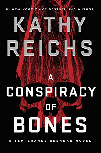 A Conspiracy of Bones (19) (A Temperance Brennan Novel)