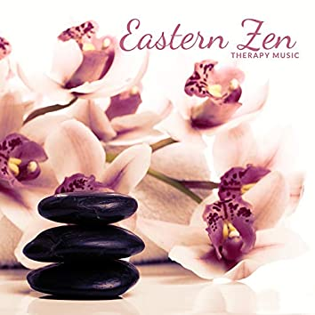 Eastern Zen Therapy Music