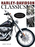 Harley Davidson Classics: 1903 to the Present Day