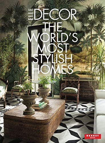 Elle Dcor - The World's Most Stylish Homes
