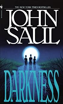 Darkness: A Novel by [John Saul]