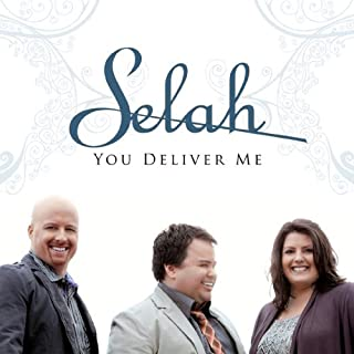 You Deliver Me by Selah (2009) Audio CD