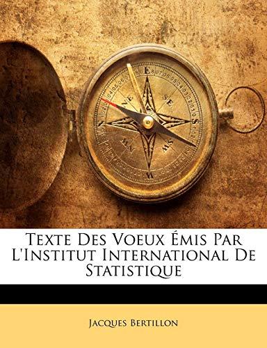 Texte Des Voeux Emis Par L'Institut International de Statistique