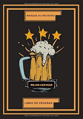 LIBRO DE PRUEBAS - MEJOR CERVEZA: Cuaderno a rellenar   Cuaderno/cuaderno de notas   LIBRO ORIGINAL   Cerveza   Cuaderno de notas con páginas rayadas compuesto de 120 páginas