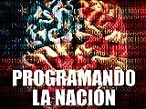 Programando la nación