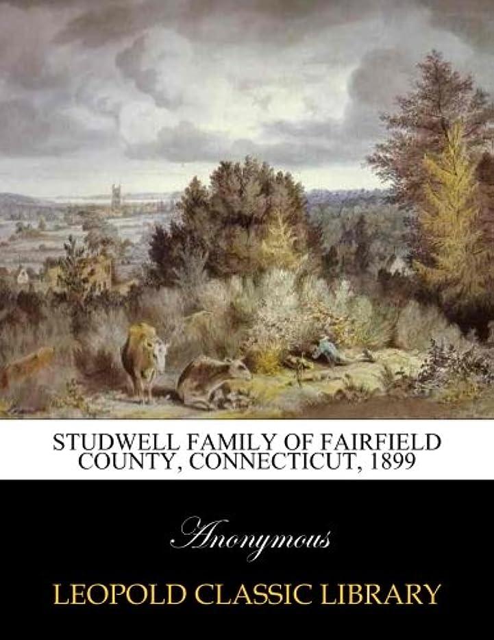 親愛な破裂リードStudwell family of Fairfield County, Connecticut, 1899