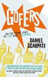 Gofers: On the Front Lines of Film and Television (English Edition)