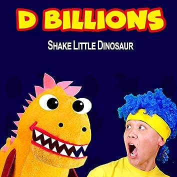 Shake Little Dinosaur