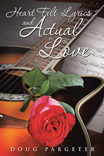 Heart Felt Lyrics 2 and Actual Love (English Edition)