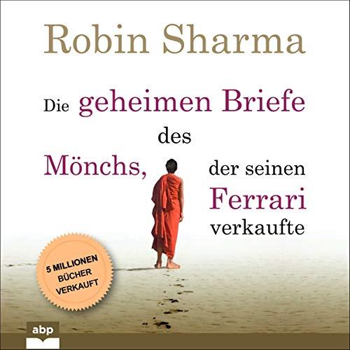 Die geheimen Briefe des Mönchs, der seinen Ferrari verkaufte Titelbild