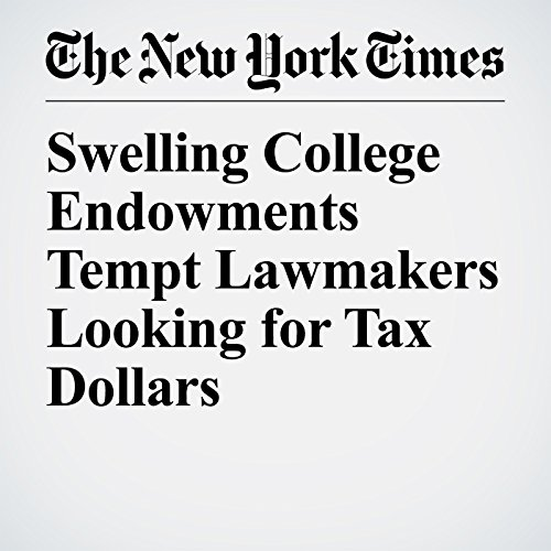 Swelling College Endowments Tempt Lawmakers Looking for Tax Dollars copertina