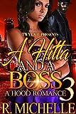 A Hitta And A Boss 3: A Hood Romance: Finale