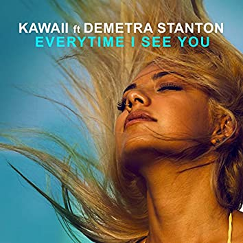 Everytime I See You (feat. Demetra Stanton)