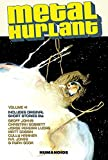 Metal Hurlant Volume 1 (Metal Hurlant Collection)