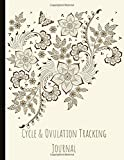 Cycle & Ovulation Tracking Journal: Suitable For Tracking Periods (Tracks Up To 40 Day Cycle x 12 Cycles), Ovulation, Fertility, LH, And More. Tracks Basal Temp, Cervical Fluid, and more!