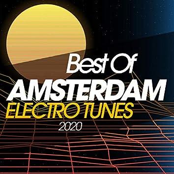 Best Of Amsterdam Electro Tunes 2020