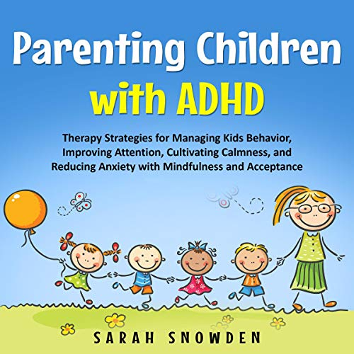 Parenting Children with ADHD audiobook cover art