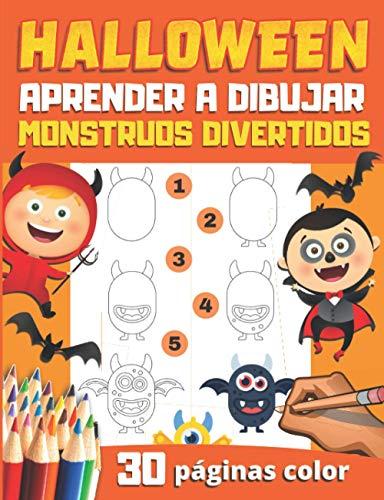 HALLOWEEN Aprender a Dibujar Monstruos divertidos: 30 monstruos para reproducir y colorear - libro de dibujos a color para nios y principiantes - regalo original