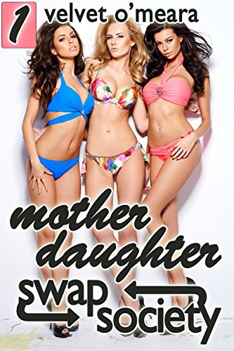 Mother Daughter Swap Society 1 (English Edition)