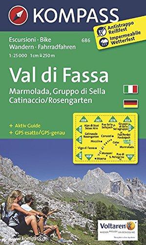 Val di Fassa - Marmolada - Gruppo di Sella - Catinaccio/Rosengarten: Wanderkarte mit Aktiv Guide und Radtouren. GPS-genau. 1:25000 (KOMPASS-Wanderkarten, Band 686)