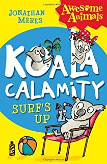 Koala Calamity - Surf's Up! (Awesome Animals) by Jonathan Meres (6-Jun-2013) Paperback