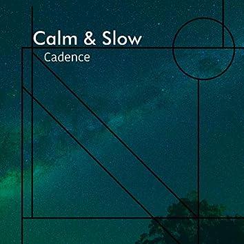 Calm & Slow Cadence, Vol. 2