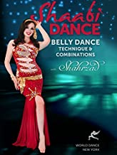 Shaabi Dance - Belly Dance Technique & Combinations with Shahrzad