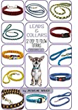 Leads and Collars - 12 Easy to follow tutorials: Paracord projects and Kumihimo (Collars and Leads Book 1) (English Edition)