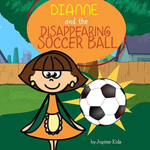 Dianne and the Disappearing Soccer Ball audiobook cover art