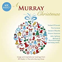 A Murray Christmas: Songs and Inspirational Readings from Rte Radio 1's the John Murray Show