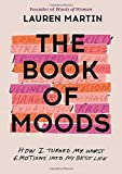 The Book of Moods: How I Turned My...
