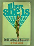 There She Is: The Life and Times of Miss America