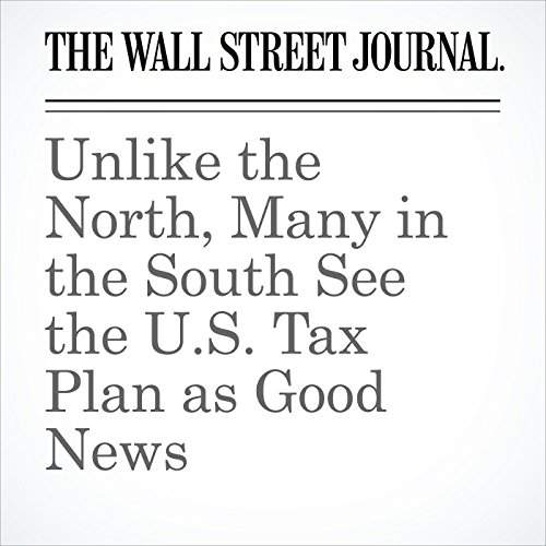 Unlike the North, Many in the South See the U.S. Tax Plan as Good News copertina