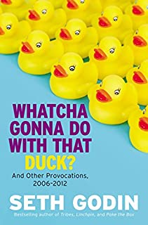 Whatcha Gonna Do with That Duck?: And Other Provocations, 2006-2012 (1591846099) | Amazon price tracker / tracking, Amazon price history charts, Amazon price watches, Amazon price drop alerts